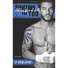 Fighting for you – Alles für Dich