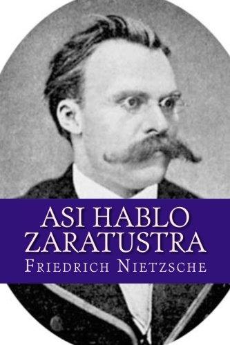 Asi hablo Zaratustra por Friedrich Nietzsche
