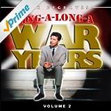 Sing-a-Long-A War Years Volume 1