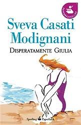Disperatamente Giulia