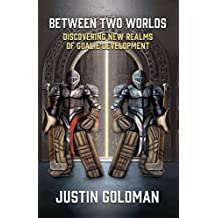 Between Two Worlds: Discovering New Realms of Goalie Development (English Edition)