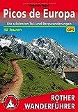 Picos de Europa: Die schönsten Tal- und Bergwanderungen. 50 Touren. Mit GPS-Tracks (Rother Wanderführer) - Cordula Rabe
