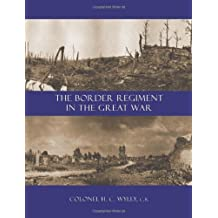 BORDER REGIMENT IN THE GREAT WAR