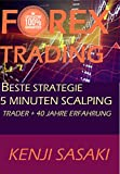 FOREX TRADING BESTE STRATEGIE 5 MINUTEN SCALPING: Trader mit Mehr als 40 Jahren Erfahrung