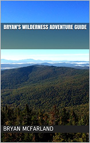 Descargar Epub Bryan's Wilderness Adventure Guide