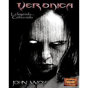 """Verónica: """"La leyenda... Cobra vida"""" (Biblioteca del terror nº 1)"""