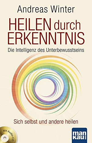nis. Die Intelligenz des Unterbewusstseins: Sich selbst und andere heilen. Mit Audio-CD ()