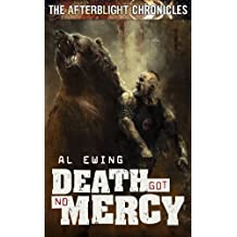 The Afterblight Chronicles: Death Got No Mercy by Al Ewing (2009-07-15)