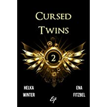 Cursed Twins - Livre II: La dystopie de l'année... 2061 !