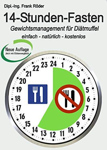 14-Stunden-Fasten: Gewichtsmanagement für Diät-Muffel - einfach ...