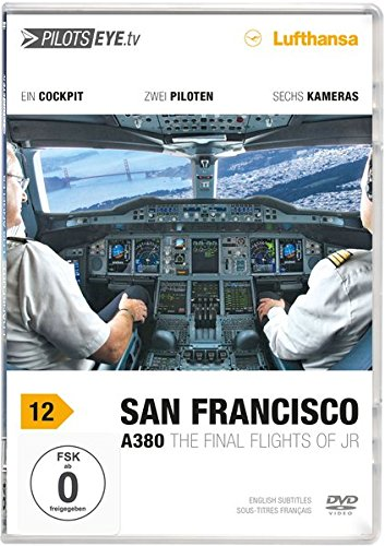 PilotsEYE.tv | SAN FRANCISCO A380 - DVD: München - San Francisco A380 / Cockpitfli...