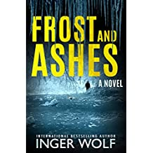 Frost and Ashes (Daniel Trokics Series Book 2) (English Edition)