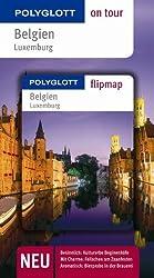 Belgien / Luxemburg. Polyglott on tour - Reiseführer