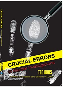 Crucial errors in murder investigations by [Duhs, Ted]