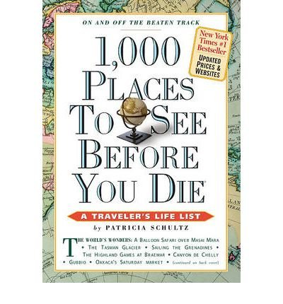 [(1,000 Places to See Before You Die)] [Author: Patricia Schultz] published on (June, 2010)