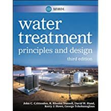 MWH's Water Treatment: Principles and Design (English Edition)