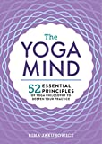 #10: The Yoga Mind: 52 Essential Principles of Yoga Philosophy to Deepen Your Practice