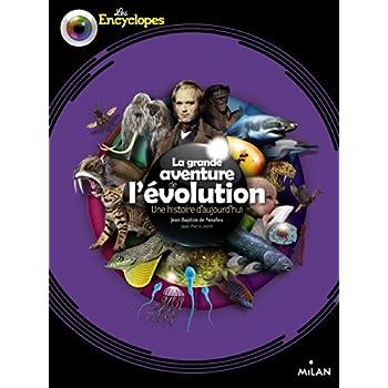 La grande aventure de l'évolution