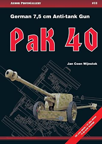 Pak 40: German 7,5 cm Anti-Tank Gun (Armor Photogallery)