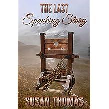 The Last Spanking Story