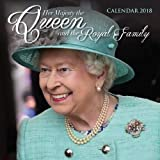 Her Majesty the Queen and the Royal Family Wall Calendar 2018 (Art Calendar)