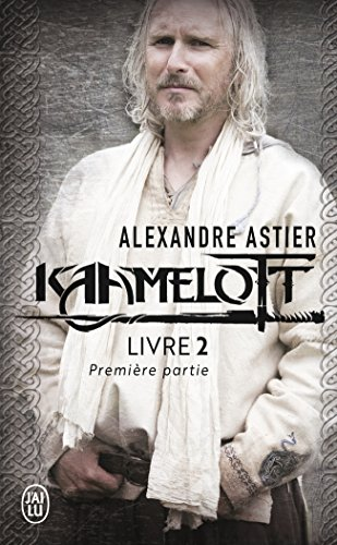 Kaamelott, Livre 2, première pa : Episodes 1 à 50