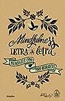 Mindfulness letra a letra: Mensajes con amor para regalar par Casado