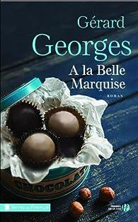 À la belle marquise par Gérard Georges