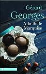 À la belle marquise par Georges