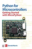 Python for Microcontrollers: Getting Started with MicroPython (Electronics)