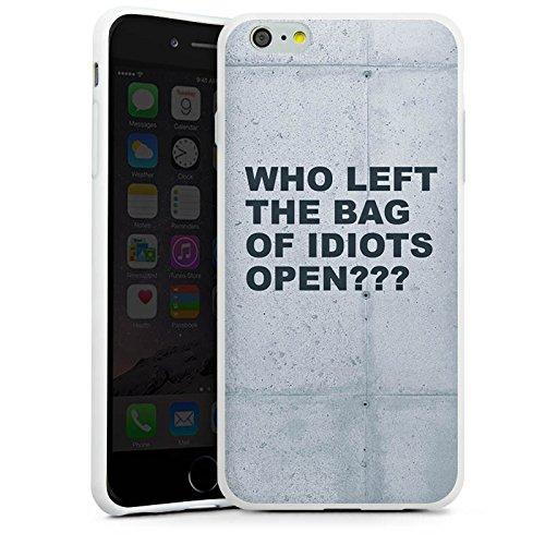 Apple iPhone X Silikon Hülle Case Schutzhülle Idiot Spruch Statement Silikon Case weiß