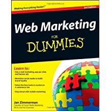 Web Marketing For Dummies (For Dummies (Computers)) by Zimmerman. Jan ( 2012 ) Paperback