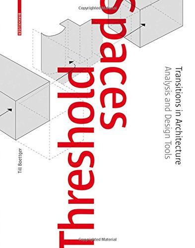 threshold-spaces-transitions-in-architecture-analysis-and-design-tools