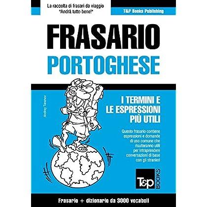 Frasario Italiano-Portoghese E Vocabolario Tematico Da 3000 Vocaboli