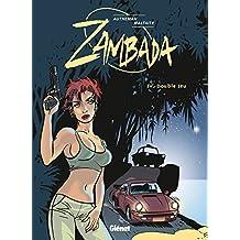 Zambada - Tome 04 : Double jeu (French Edition)