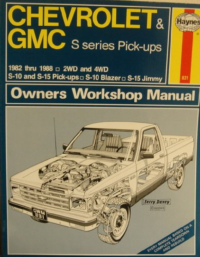 Chevrolet and G.M.C.'S' Series Pick-ups and Vans 1982-87 2 and 4 W.D.Owner's Workshop Manual Chevrolet Cavalier Owners Manual