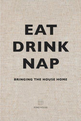 Eat, Drink, Nap:...