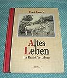 Altes Leben im Bezirk Voitsberg.