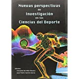 Nuevas perspectivas en las ciencias del deporte (I Congreso de la Asociación española de las Ciencias del Deporte)