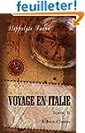 Voyage en Italie: Tome 2. Florence et...