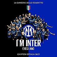 I M INTER (Yes I am)
