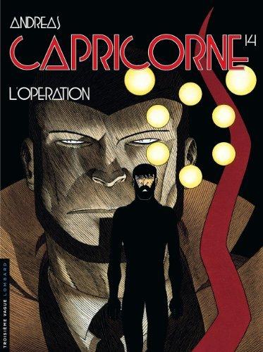 Capricorne - tome 14 - L'Opération de Andreas (26 novembre 2009) Album