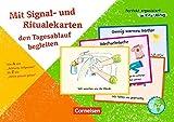 Perfekt organisiert im Kita-Alltag: Mit Signal- und Ritualekarten den Tagesablauf begleiten: Von A wie