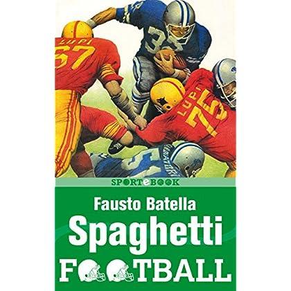 Spaghetti Football