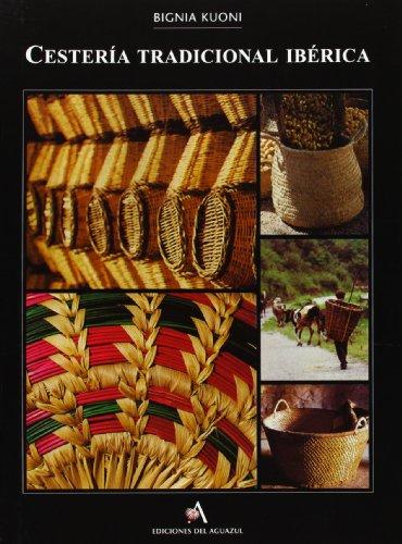Descargar Libro Cesteria tradicional iberica de Bignia Kuoni