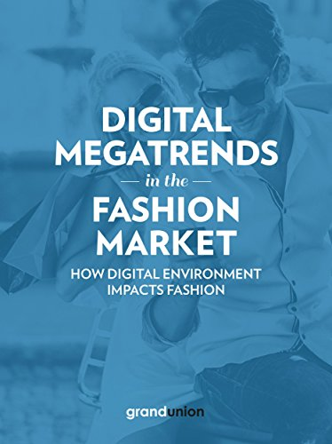 Digital Megatrends in the Fashion Market: How digital environment impacts fashion
