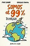 Somos el 99%: Una vuelta en bici por la ...