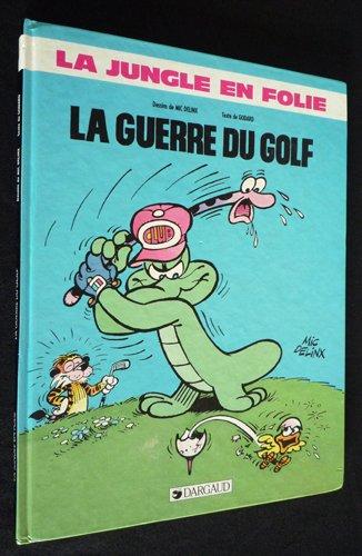 La guerre du golf par Christian Godard