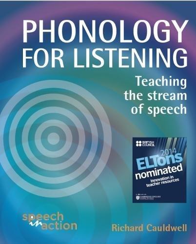 Phonology for Listening: Teaching the Stream of Speech