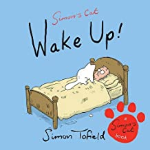 Wake Up!: A Simon's Cat Book by Simon Tofield (2013-03-07)